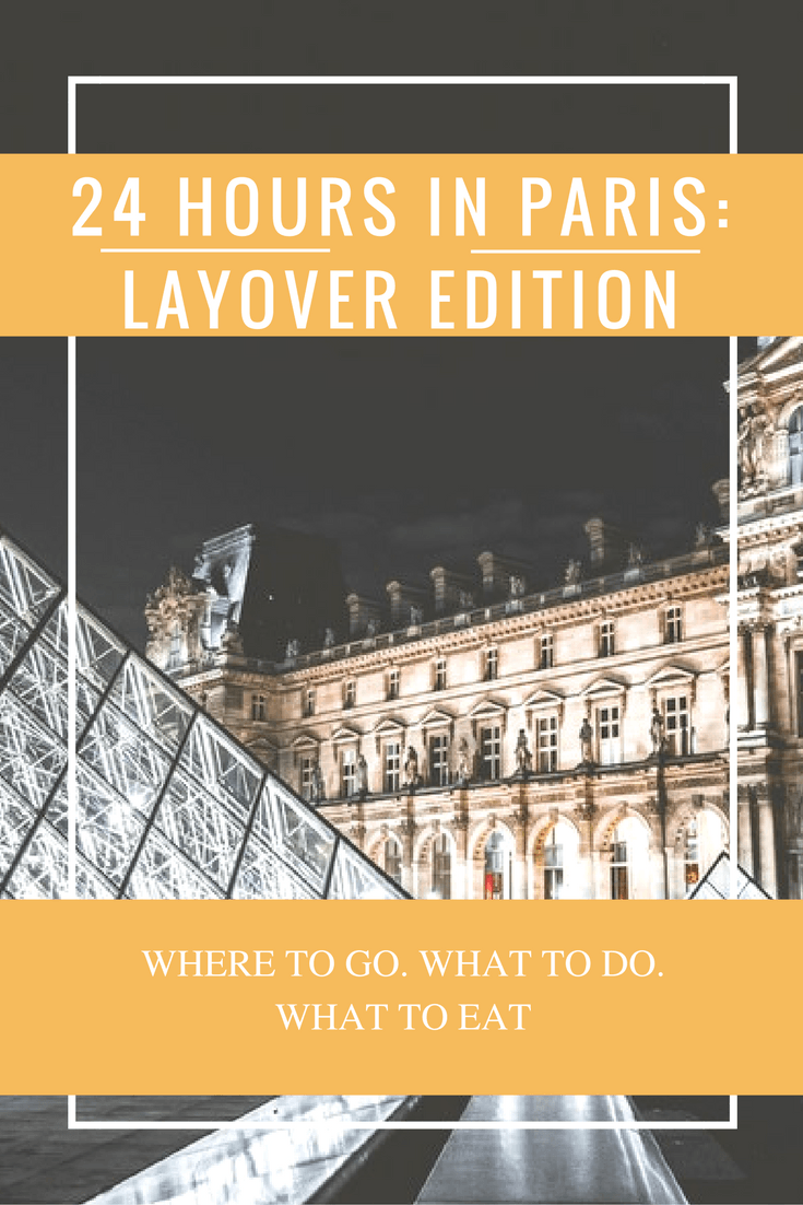 What do you do when you only 24 hours in Paris on a layover? We came up with the best ways to spend your day- including taking time out for gelato, and great Instagram pics!