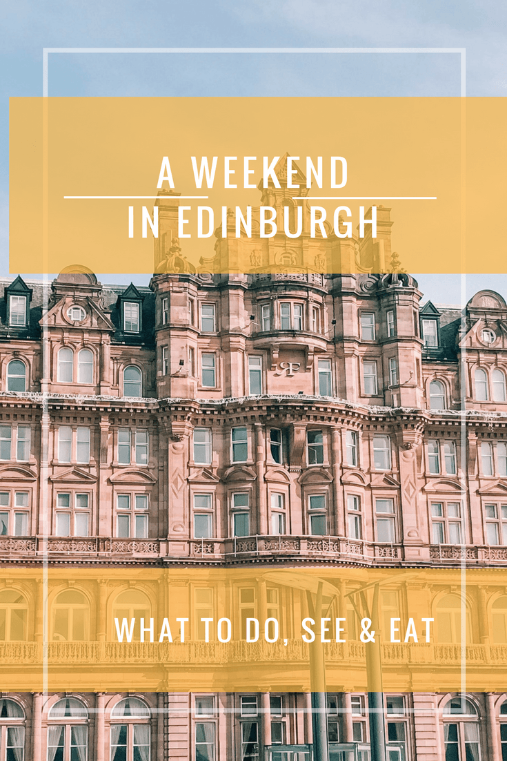 Thinking about exploring Scotland and have a weekend in Edinburgh on the list? Here is what we recommend  to do, see and eat in Edinburgh.