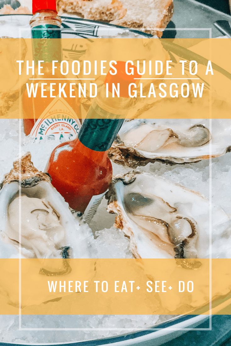The foodie's guide to a weekend in Glasgow, Scotland including details on where to stay in Glasgow, what to do, and what to eat