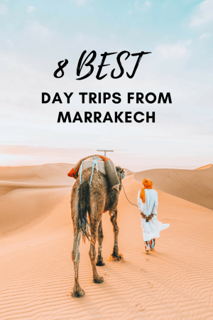 No visit to Morocco is complete with a day trip from Marrakech to explore this beautiful country.