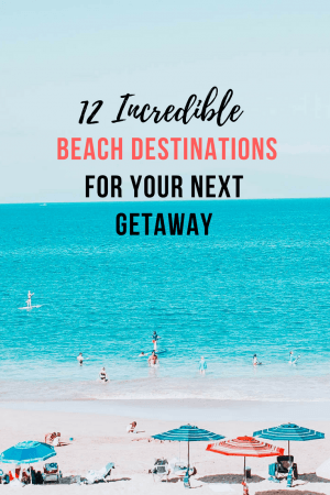 A little sun and sand never hurt anyone. These 12 best beach destinations will help making your beach vacations that much easier.