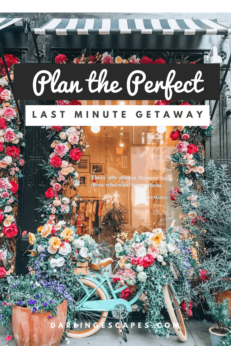 Your guide to planning the perfect last minute weekend getaway- including where to go, what to pack, and how to book your accommodations.  #Girlstrip #lastminutetrips #weekendgetaway