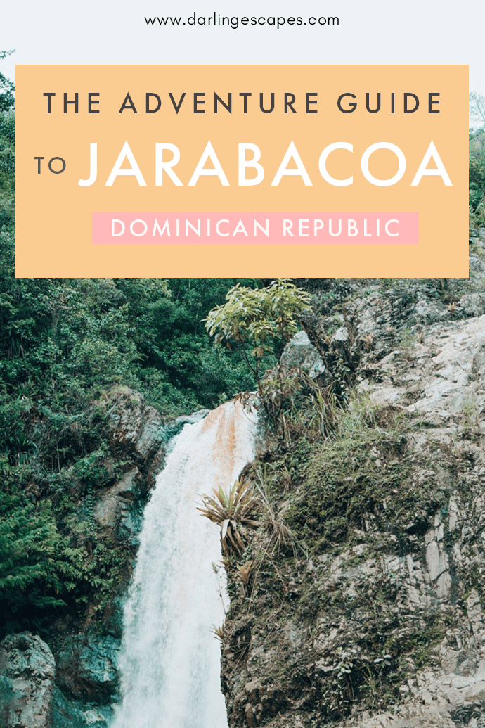 Things to do and see in Jarabacoa Dominican Republic- including chasing waterfalls, going rafting, and hiking in majestic forests.