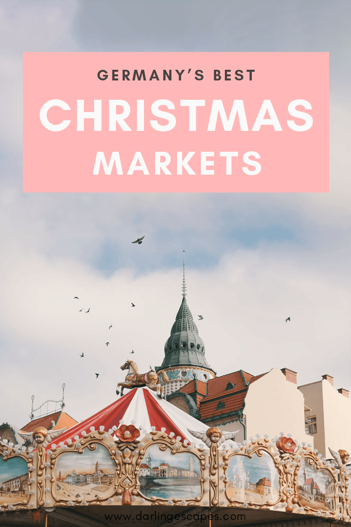The ultimate list of the best Christmas Markets in Germany to visit this year!
