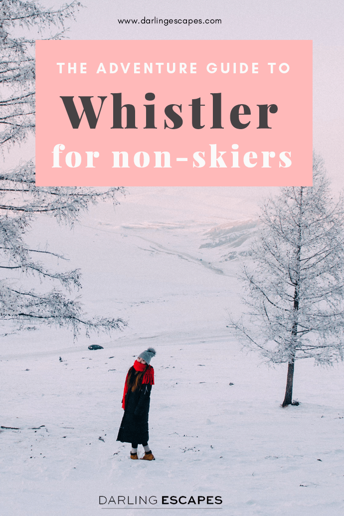 The adventure guide to Whistler for non-skiers
