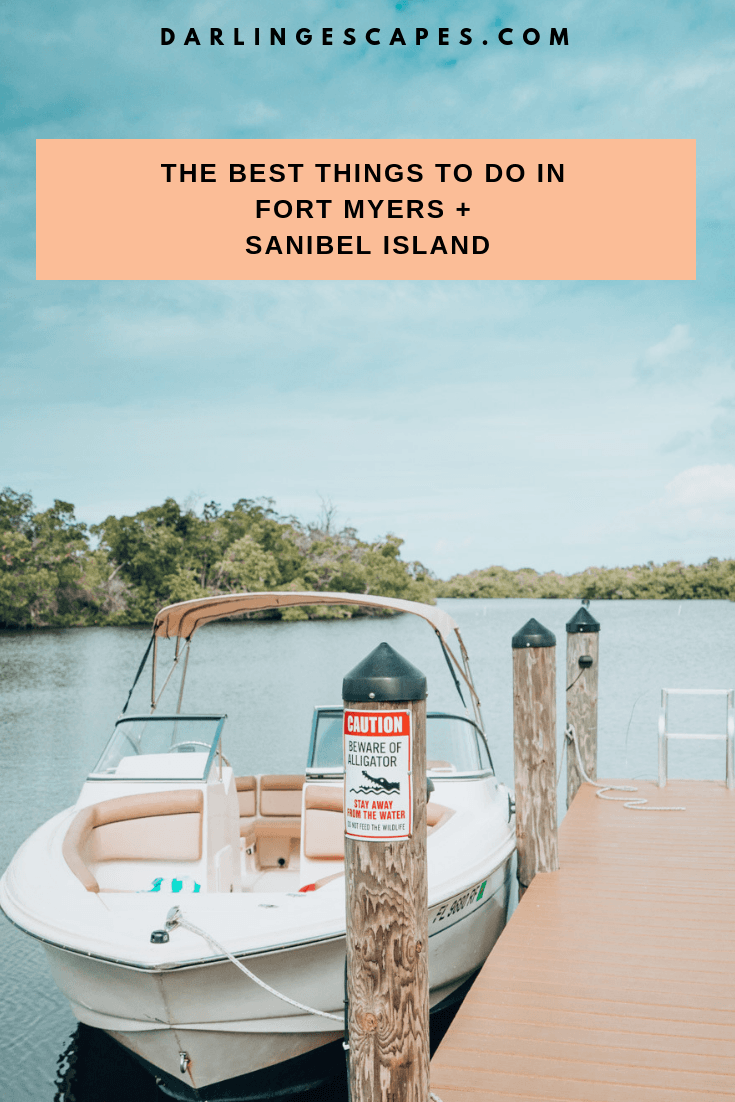 The best things to do in Fort Myers and Sanibel Island for first timers