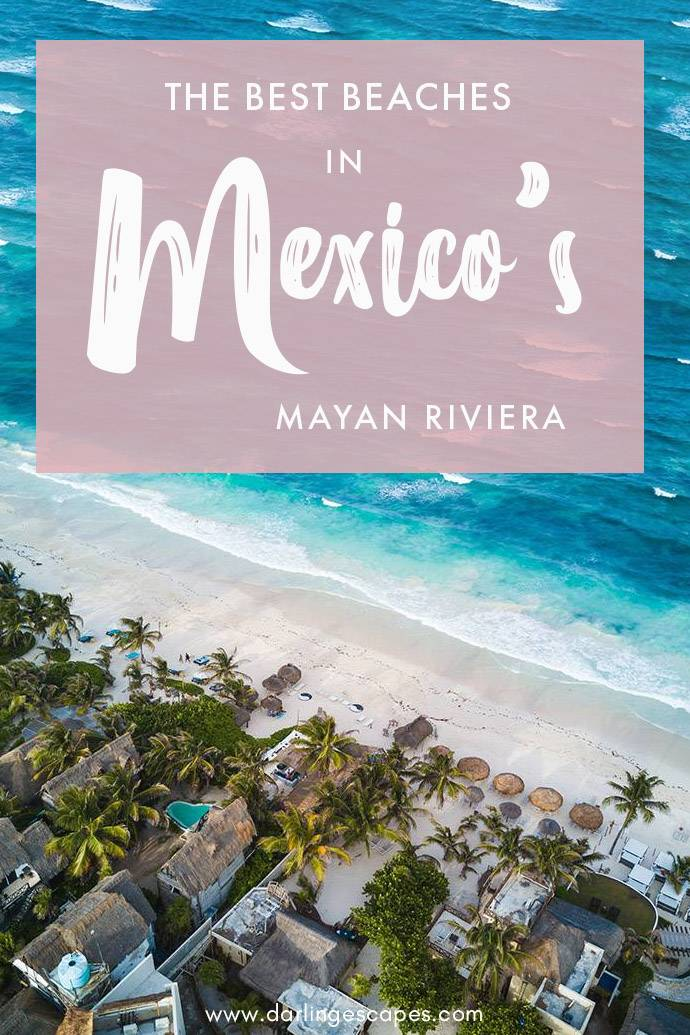 The Mayan Riviera is one of the world's most amazing beach regions in the world. Combining Mexican culture with Caribbean goodness, here are the best beaches in Mexico's Mayan Riviera!