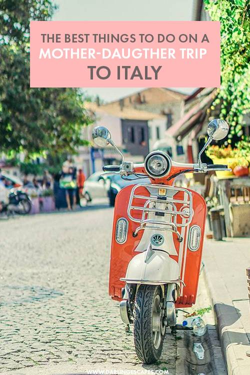 Planning a mother daughter trip to Italy? Here are the top bucketlist things to do in Italy, including locations and experiences that you can't miss while traveling Italy! #Italy