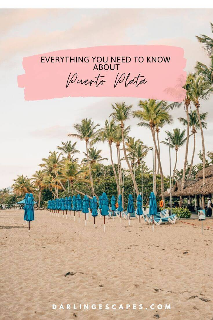 The ultimate guide to Puerto Plata, including where to eat, things to do in, where to shop and the best beaches in Dominican Republic