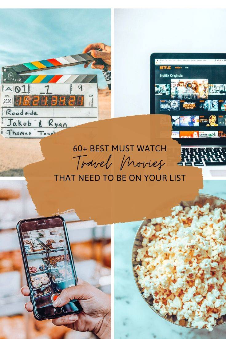 60+ Best Travel Movies That Should Be on Your List