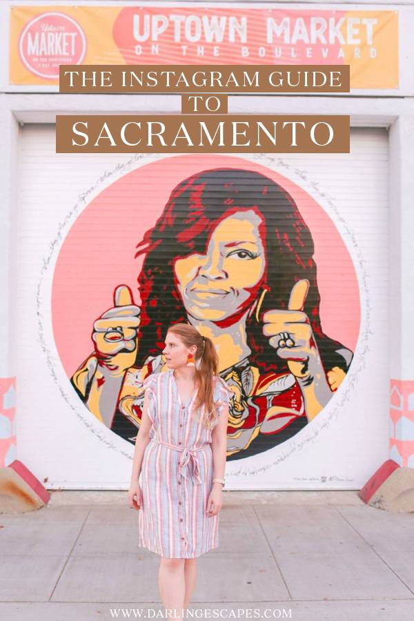 Traveling to Sacramento, California soon? If you're wondering where to find the most instagrammable spots in Sacramento, this guide is for you! From the most insta-worthy wall murals to cute coffee shops and the most beautiful restaurants for our fellow foodies, this is the only guide you need to plan a perfect Instagram getaway to Sacramento! #Sacramento