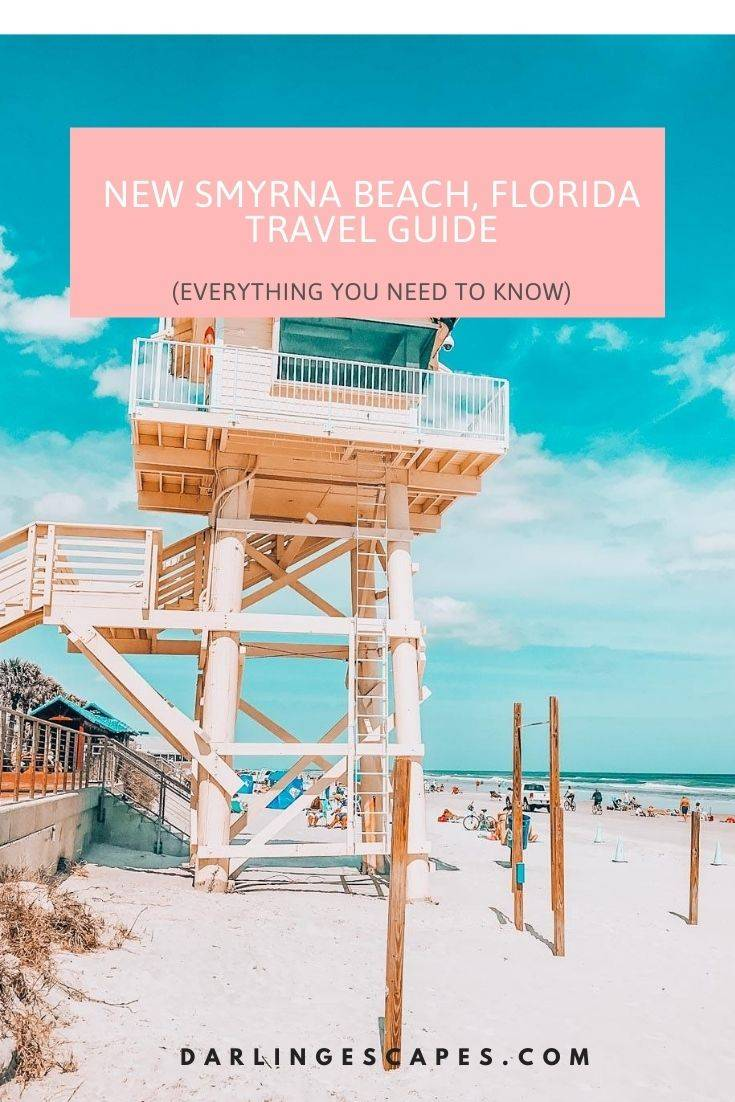 Everything You Need To Know About Traveling To New Smyrna Beach